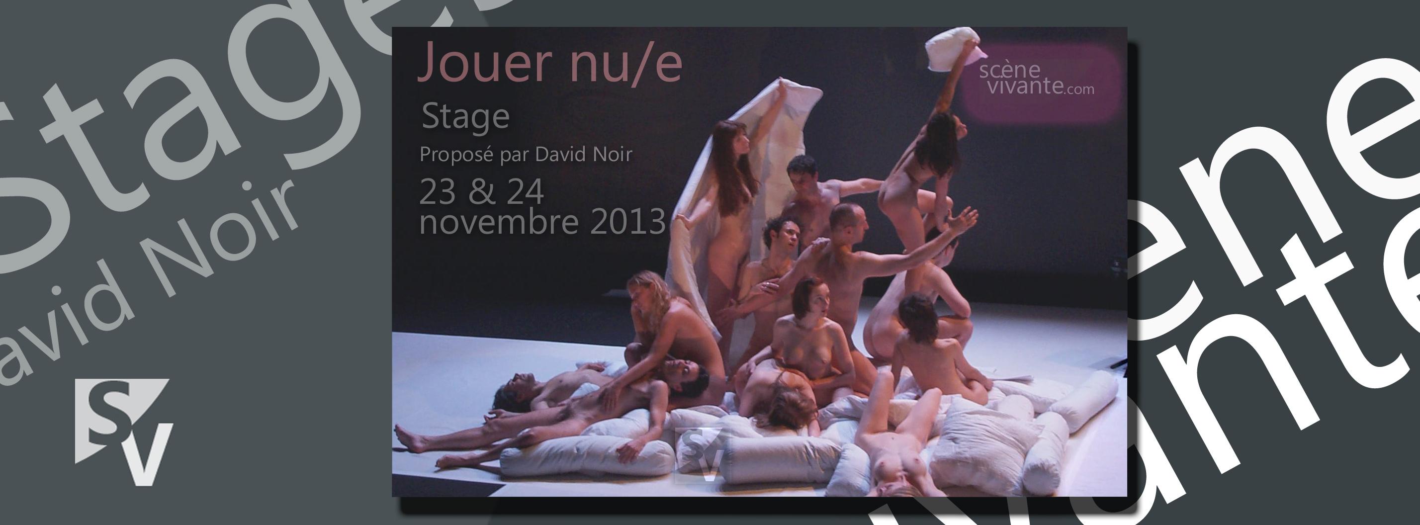 """David Noir - Stage """"Jouer nu/e"""""""