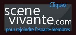 lien vers l'espace-membres Scène Vivante